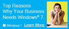 Top Reasons Why Your Business Needs Windows 7
