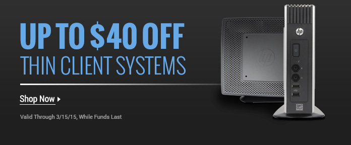 Up to $40 off thin client systems w/ promo code