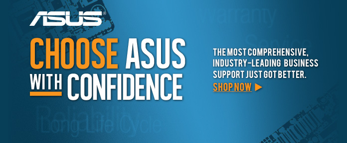 Choose ASUS With Confidence