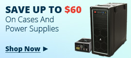 Save Up To $60 On Cases And PSUs