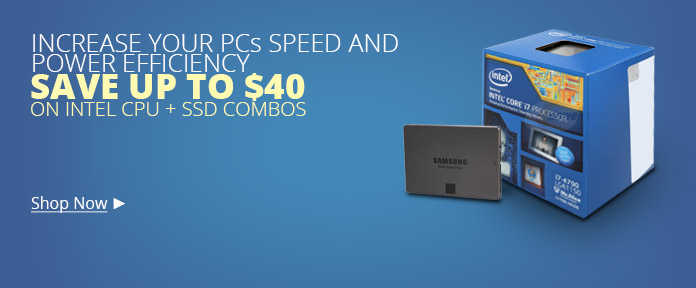 Save on Intel CPU + SSD combos