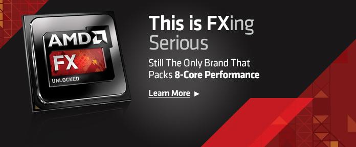 AMD FX™ 8000 Series Processors