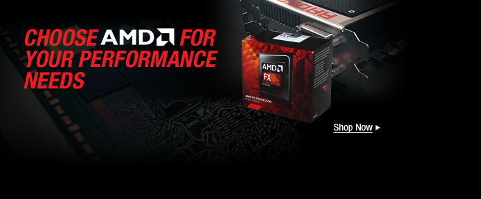AMD PROCESSORS, GRAPHICS CARDS & MOTHERBOARDS
