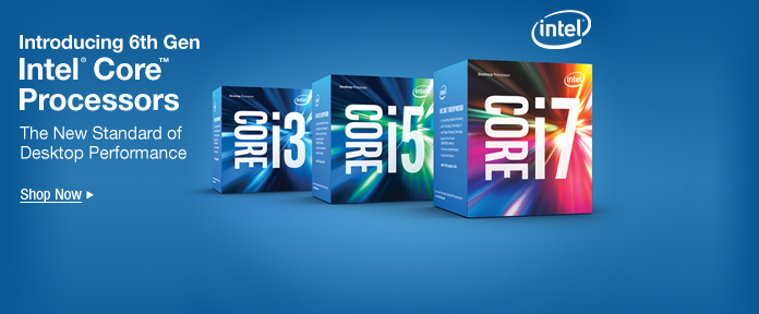 6TH GEN INTEL® CORE™ PROCESSORS