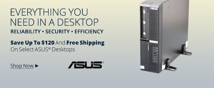 ASUS Desktops - Save Up To $120 And Free Shipping