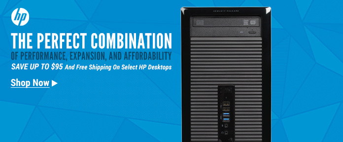 SAVE UP TO $95 And Free Shipping On Select HP Desktops