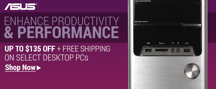 Enhance Productivity & Performance Up to $135 Off +Free Shipping on Select Desktop PCs