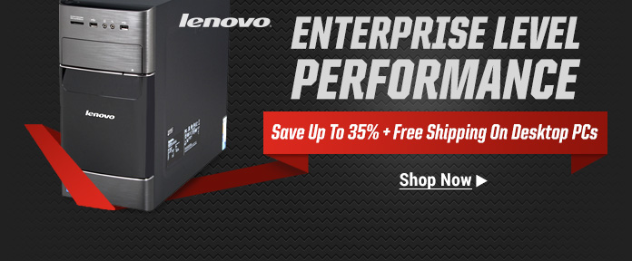 Save Up to 35% +Free Shipping On Desktop PCs