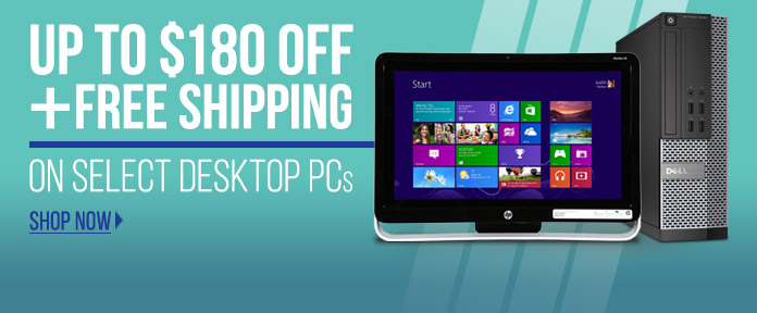 Up to $180 off + free shipping on select desktop PCs