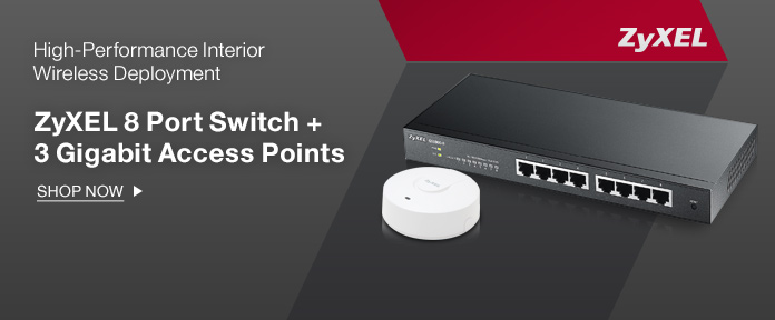 ZyXEL 8 Port Switch + 3 Gigabit Access Points