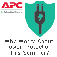 Why Worry About Power Protection This Summer?