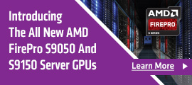 Introducing The All New AMD FirePro S9050 And S9150 Server GPUs