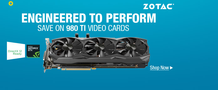 Zotac 980 TI Engineered To Perform