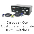 Discover our customer' favorite KVM switches