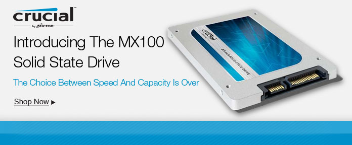 Introducing The MX100 Solid State Drive