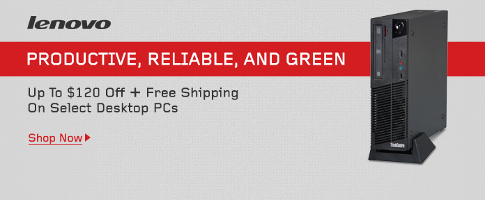 Lenovo Desktops - Productive, Reliable, And Green