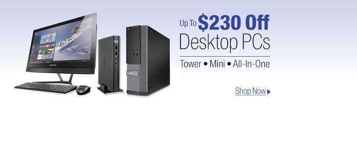 Up To $230 Off Desktop PCs