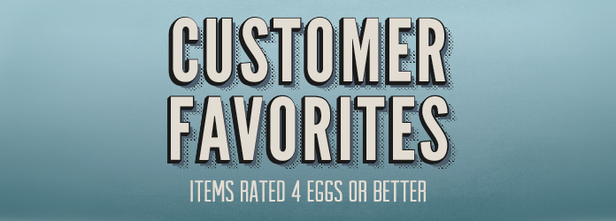 Cutomer Favorites: 4-Eggs or Better