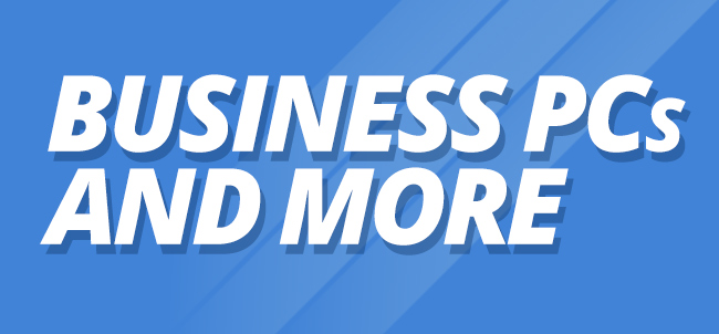 Business PCs and More
