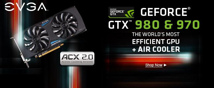 GEFORCE® GTX™ 980 & 970