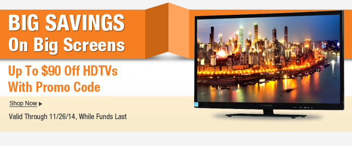Up to $90 off HDTVs with Promo Code
