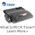 Troy MICR Toner For Secure And Reliable Check Printing