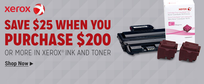 Save $25 When You Purchase $200 On More In Xerox Ink And Toner