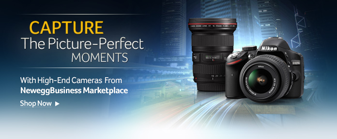 High-End Cameras From NeweggBusiness Marketplace