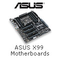 ASUS® X99 Motherboards