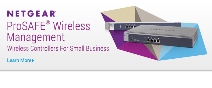 ProSAFE® Wireless Management