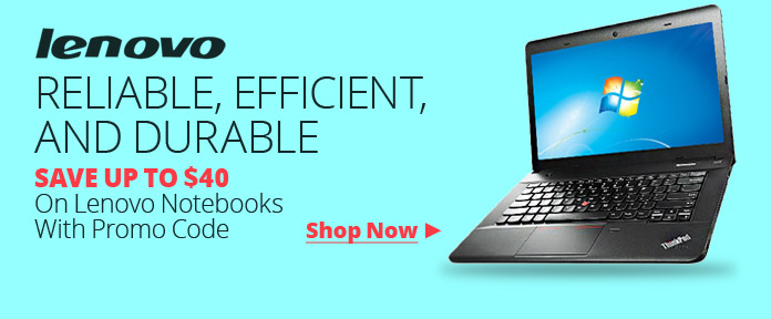 SAVE UP To $40 On Lenovo Notebooks