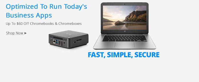 Chromebook & Chromebox $60 Off