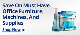 Save on must have office furniture, machines, and supplies