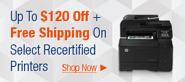 Save up to $120 +Free Shipping on Select Recertified Printers