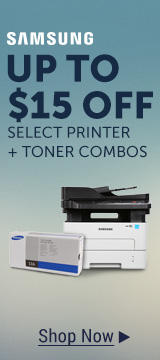 UP TO $15 OFF SELECT PRINTER +TONER COMBOS