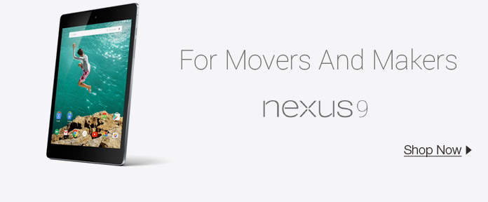 For Movers And Makers Nexus9