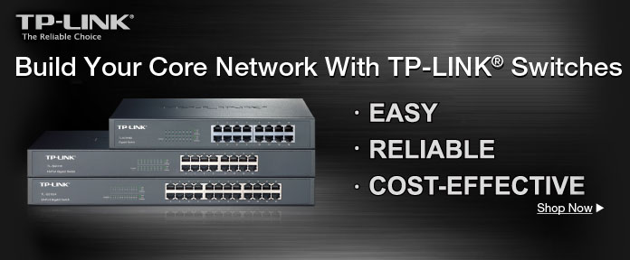 Build Your Core Network With TP-LINK Switches
