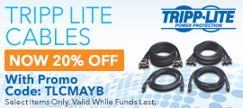 20% off for Tripp-Lite Cables with promo code