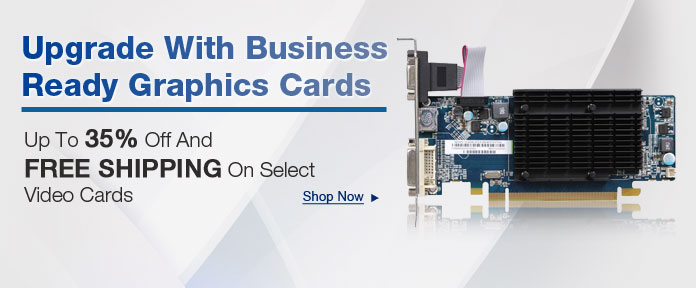 Upgrade with business ready graphics cards