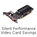 Silent performance video card savings