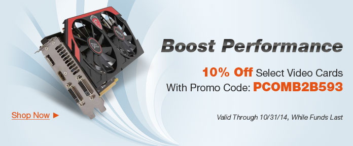 10% off Select Video Cards with Promo Code